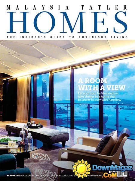 interior design magazine malaysia malaysia tatler homes november december 2014 187 download