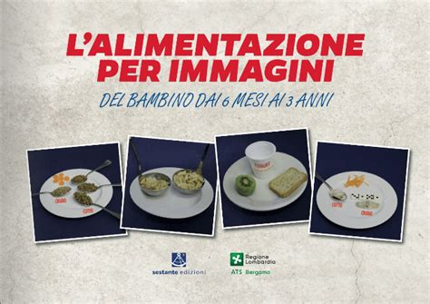 l alimentazione bambino l alimentazione per immagini bambino dai 6 mesi ai 3