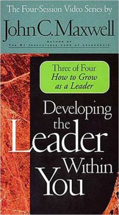 developing the leader within you 2 0 books developing the leader within you by c maxwell