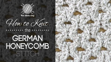 how to knit honeycomb stitch how to knit the german honeycomb stitch new stitch a day