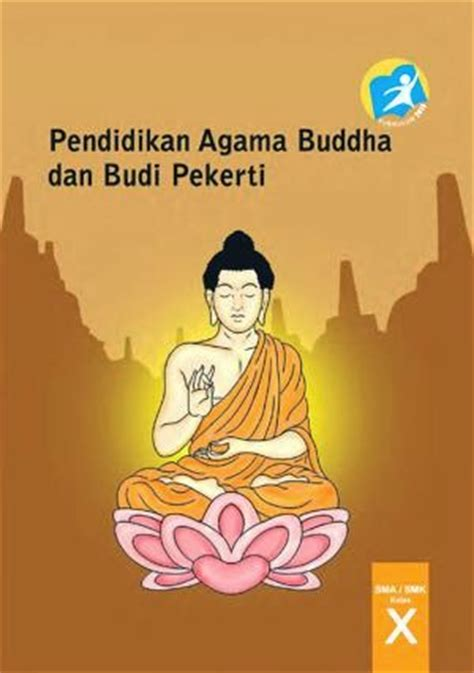 Buku Pelajara Agama Buddha Kelas 6 Sd bse buku siswa kelas 10 sma kurikulum 2013 edisi revisi 2014