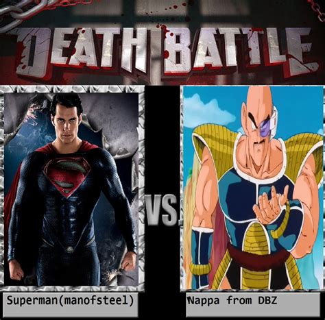 Nappa Meme - superman man of steel vs nappa from dbz by