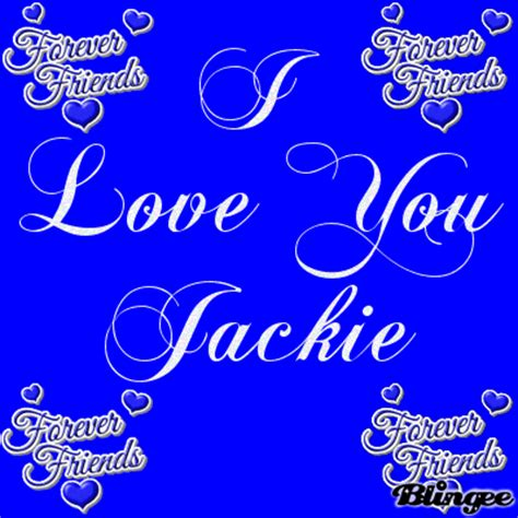 i you i you jackie picture 109216078 blingee