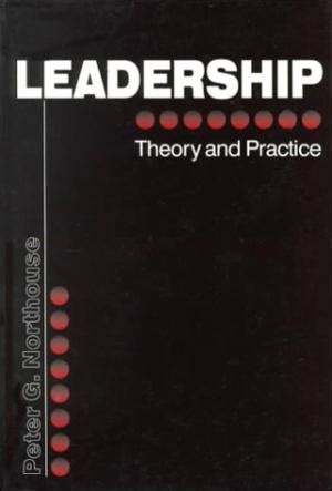 leadership for health theory and practice books leadership theory and practice by northouse