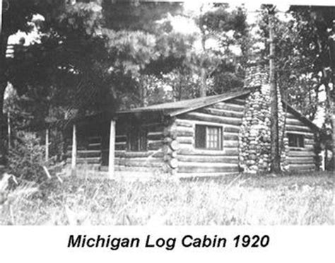 Cabins In Northern Michigan by Vintage Photos Northern Michigan Log Cabin