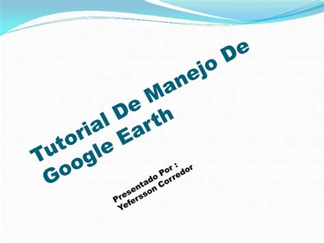 Cd Tutorial Earth Fasilitas Pemanfaatan tutorial de manejo de earth