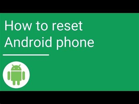 how to restart an android how to reset android phone