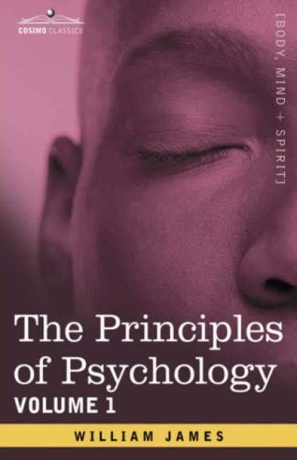 the principles of psychology vol 1 classic reprint books books about psychology covers 350 399