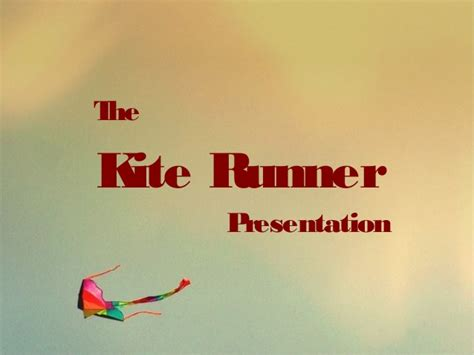 themes for the kite runner the kite runner presentation serenad