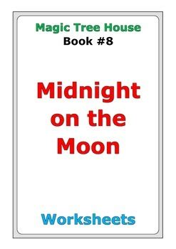 magic tree house midnight on the moon questions and magic tree house quot midnight on the moon quot worksheets by