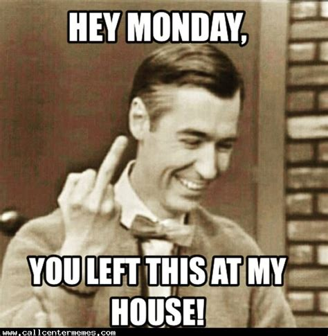 Funny Monday Memes - best funny monday memes we hate monday funny monday