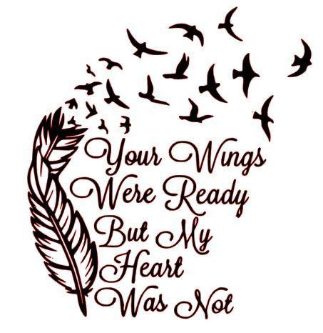 Feather Tattoo Your Wings Were Ready | charmer warmer decal your wings were ready but my heart