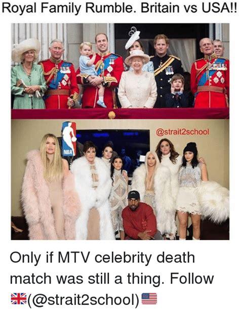Royal Family Memes - 25 best memes about death match death match memes
