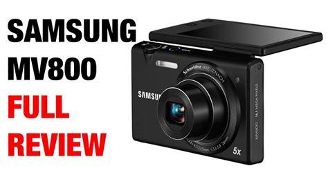 Kamera Samsung Mv800 samsung mv800 digital review