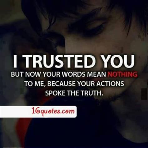 broken trust quotes 56 most broken trust quotes sayings and quotations