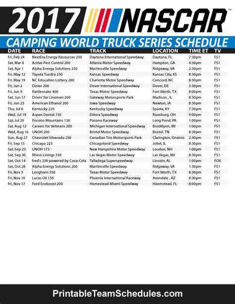 truck schedule nascar truck series schedule 2017 print here http