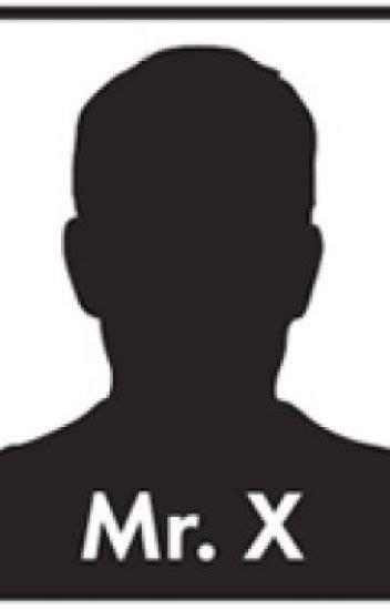 Mr X Chloe Wattpad Mr X
