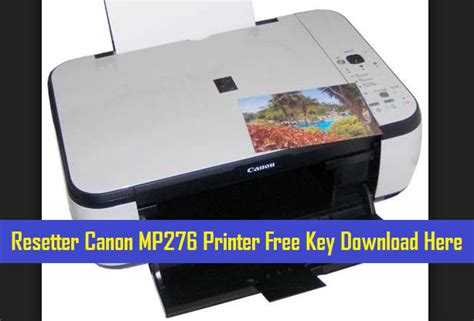 Resetter Printer Canon Mp276 | resetter canon mp276 printer free step by step guide
