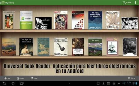 aplicacion para leer libros pdf android universal book reader aplicaci 243 n para leer libros electr 243 nicos en tu android recursos gratis