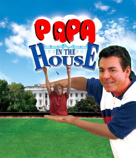 Papa S House by Papa In The House In The House Your Meme