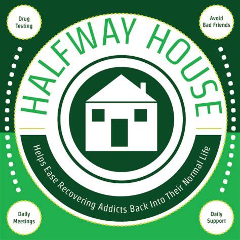 halfway house rules halfway house