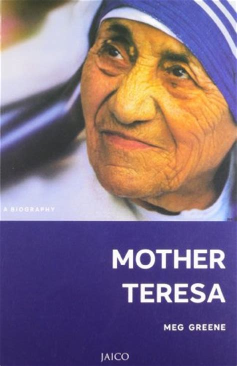 biography about a mother mother teresa a biography by meg greene