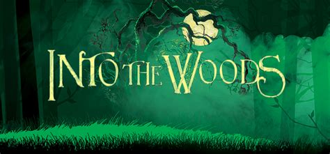 into the woods into the woods theatre international