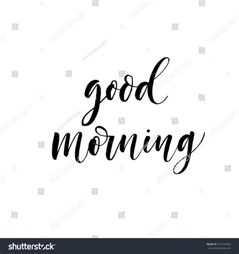 good morning card positive quote good morning handmade calligraphy hand drawn lettering