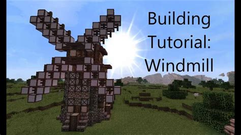 tutorial windmill youtube minecraft windmill tutorial part 1 youtube