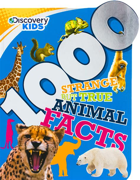 1000 Animal Fact 1000 strange but true animal facts discovery