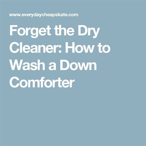 how to clean a comforter without dry cleaning the 25 best washing down comforter ideas on pinterest