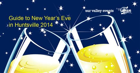 new year guide 2014 new year s guide our valley events