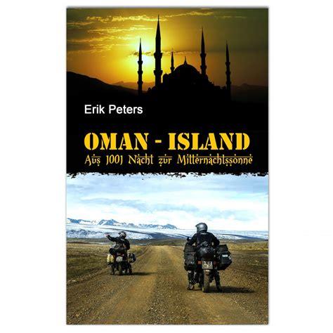 Motorrad Norwegen Buch by Oman Island Mit Dem Motorrad Aus 1001 Nacht Zur