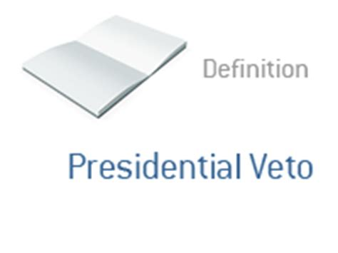 veto definition presidential veto what does it mean