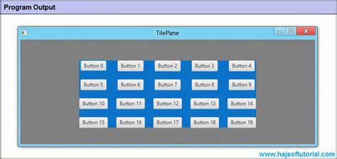 javafx tile layout javafx tilepane javafx tutorial