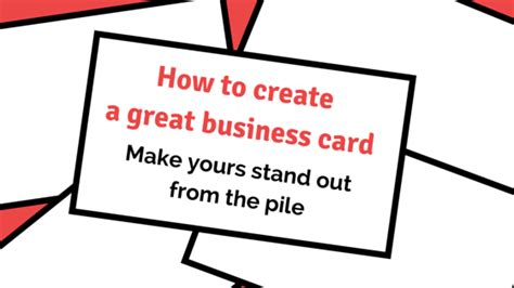 how to make a great business card business cards how to create great business cards