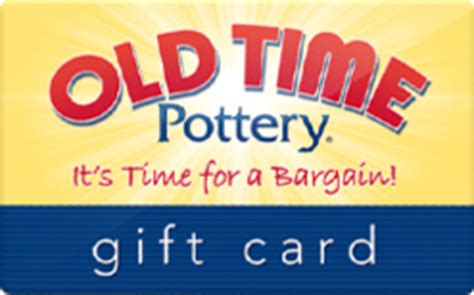 Potteries Gift Card - buy old time pottery gift cards raise