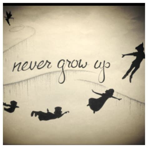 tattoo quotes growing up peter pan never grow up quotes quotesgram