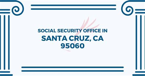 Santa Social Security Office by Social Security Office In Santa California 95060