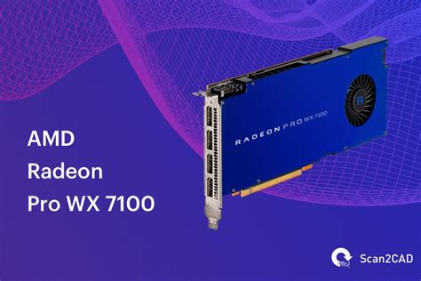 Amd Radeon Pro Wx 7100 compared the best graphics cards for cad scan2cad
