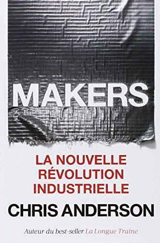 Resume Revolution Industrielle by Koober Fiche Du R 233 Sum 233 Makers La Nouvelle R 233 Volution