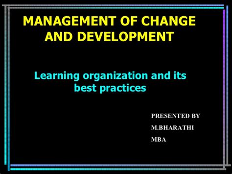 Depaul Mba Change Management by Management Of Change And Development