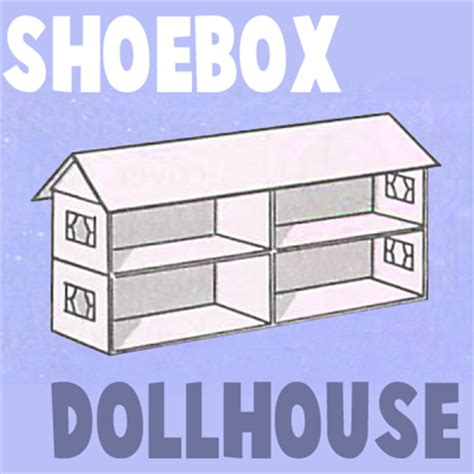 how to make a house for dolls how to make a shoe box doll house arts and crafts project for kids kids crafts