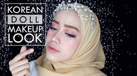 korean doll makeup tutorial korean doll makeup look tutorial bahasa youtube