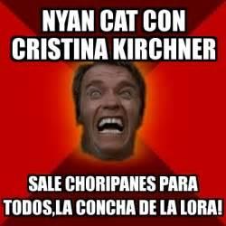 cristina fernandez de kirchner memes meme arnold nyan cat con cristina kirchner sale