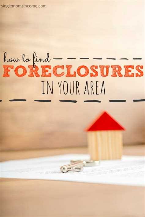 How To Find Foreclosed Homes by How To Find Foreclosures In Your Area Single Income