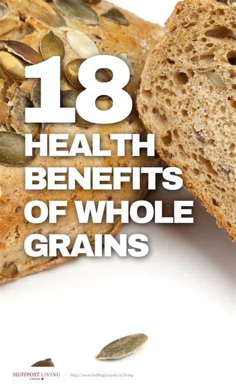 whole grains benefits 18 health benefits of whole grains