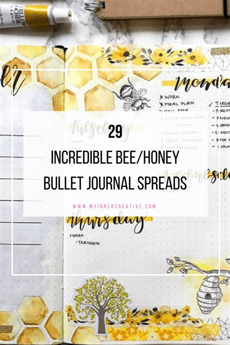 Bee Bullet Journal Spreads! | My Inner Creative Royal Jelly