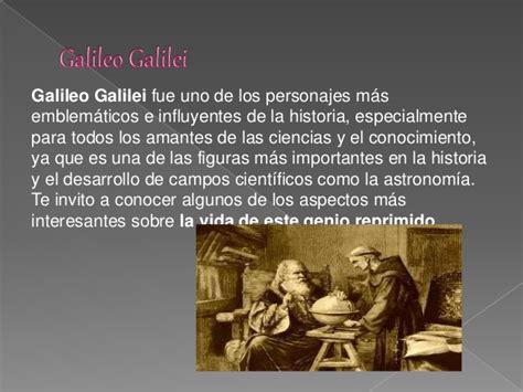 biografia de galileo galilei descubrimientos e historia de galileo galilei diapositivas