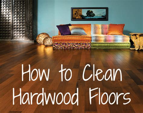 how to clean hardwood floors blissfully domestic